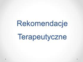 Rekomendacje terapeutyczne